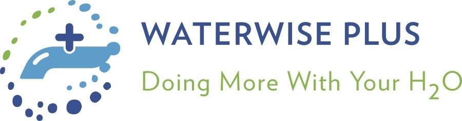 Waterwise Plus: Doing more with your H2O.